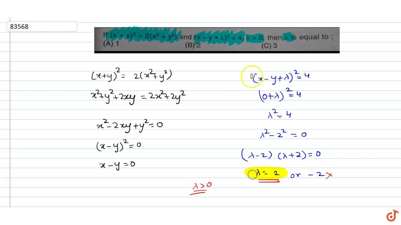 If (x+y)^2=2(x^2+y^2) and (x-y+lambda)^2=4, lambda>0 then lambda is equal to