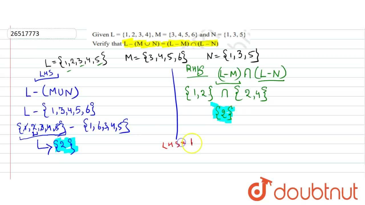 Solution for If L = {1,2,3,4}, M = {3,4,5,6} and  N = {1,3,5