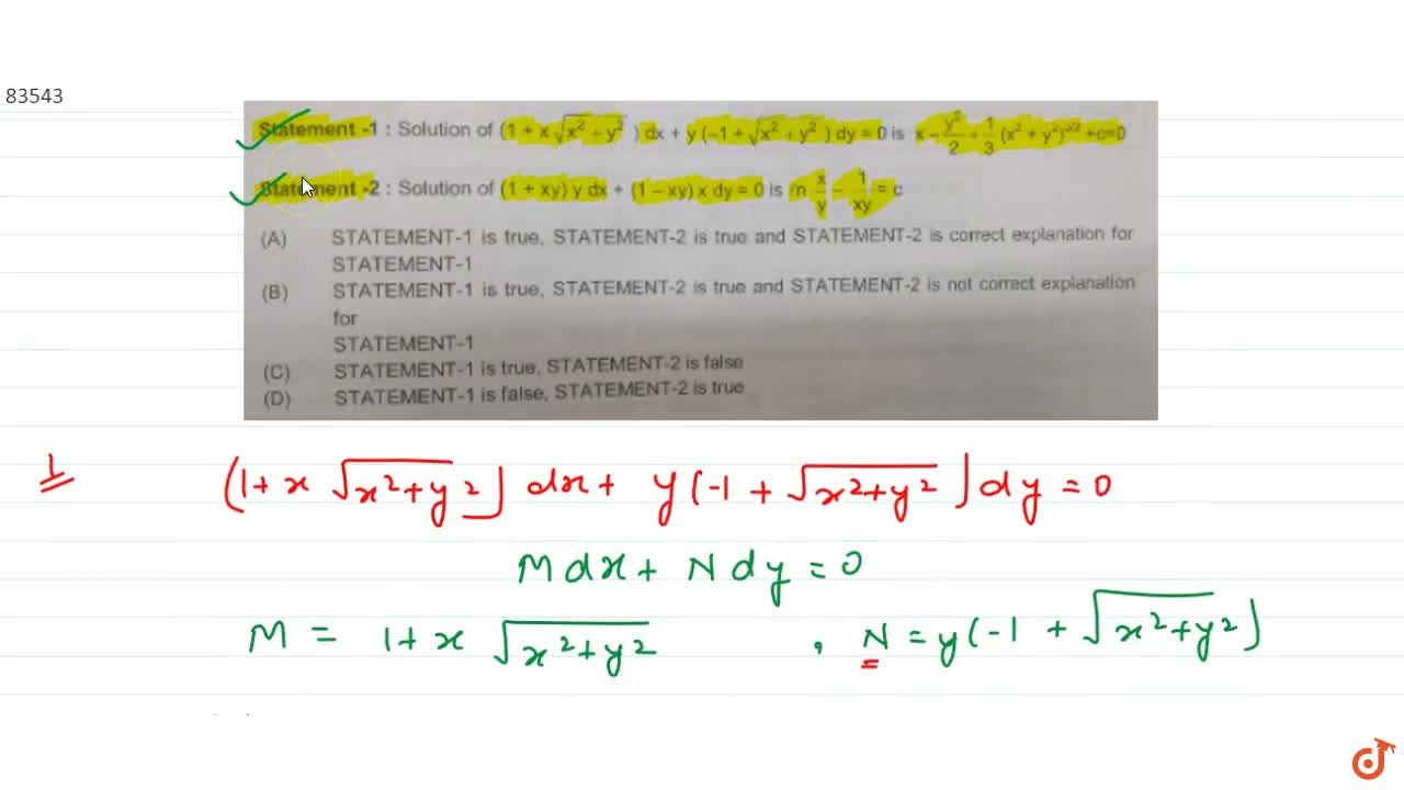 Solution for  Statement-1 : Solution of (1 + xsqrt(x^2+y^2) )