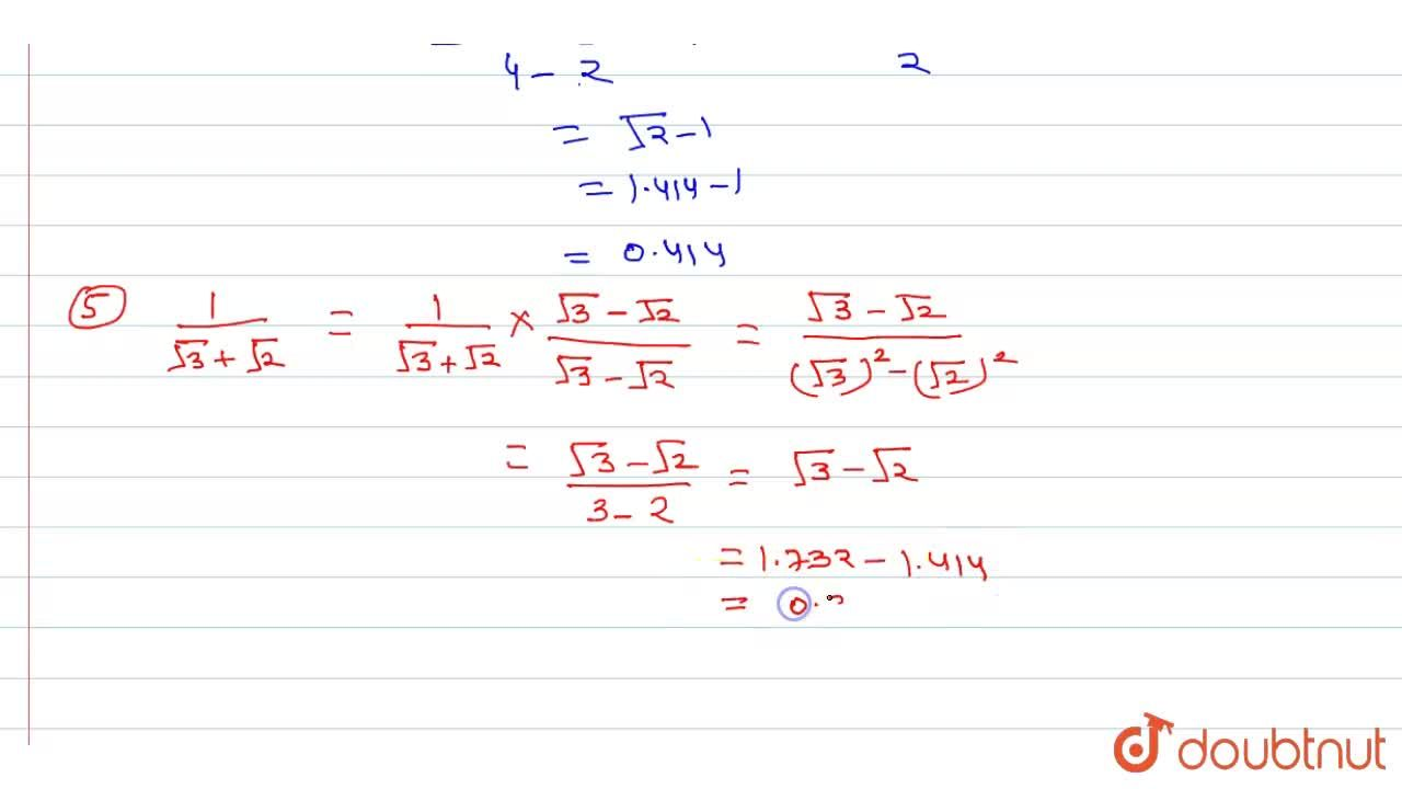 Ratonalise the denominator in each of the following and hence evalute by taking sqrt2=1.414, sqrt3=1.732 and sqrt(5)= 2.236 upto three places of decimal.  <br> (i)4,sqrt3, (ii)6,sqrt6,(iii)(sqrt10-sqrt5),2 <br> (iv)sqrt2,(2+sqrt2) ,(v) 1,(sqrt3+sqrt2)