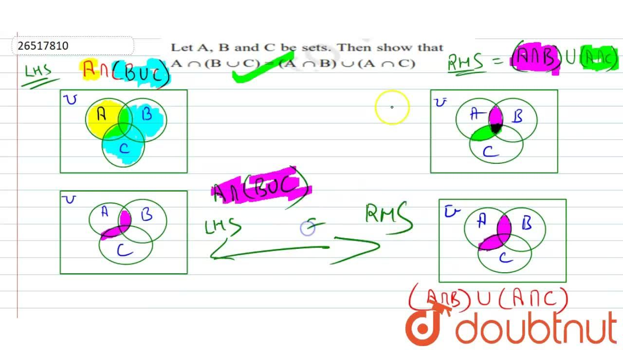 Solution for If A, B and C be sets. Then, show that A  nn  (B