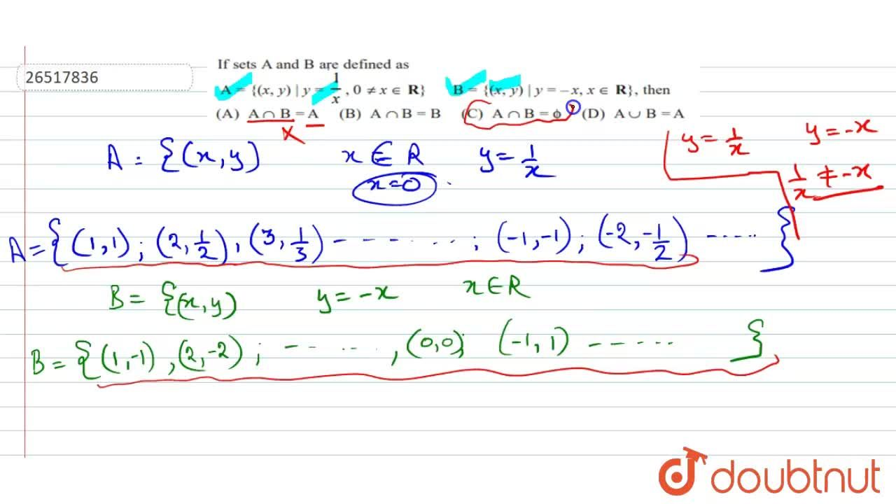 Solution for If set   A and B are defined   as <br> A = {(x,y)
