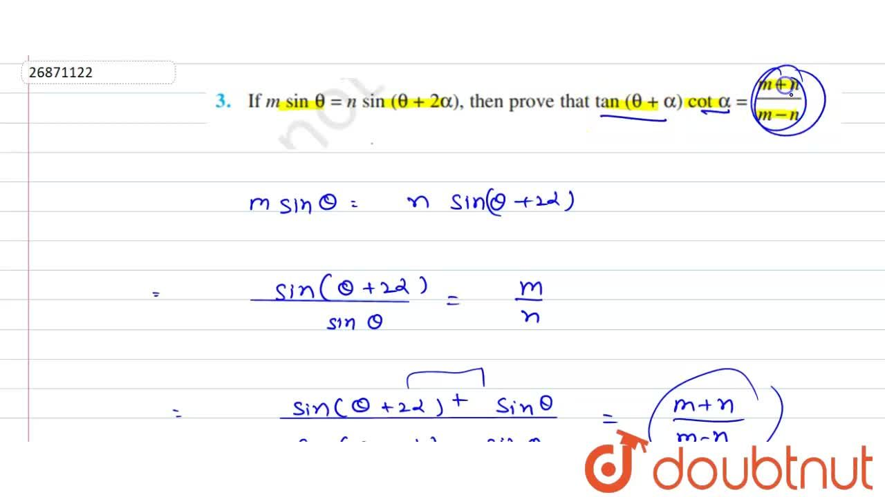 Solution for If msintheta=nsin(theta+2alpha), then prove that