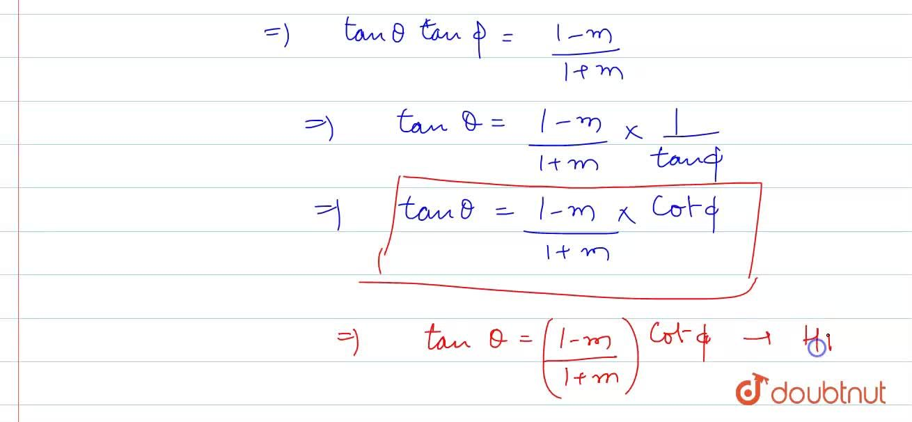 Solution for If cos(theta+phi)= mcos(theta-phi), then prove t
