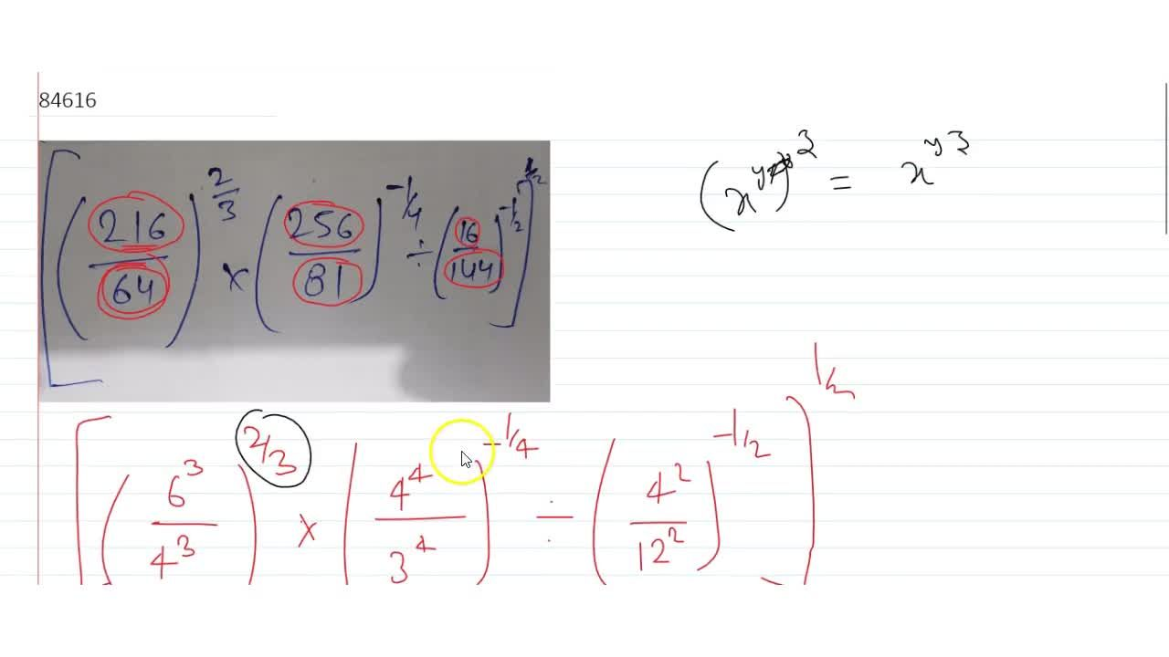 Solution for {(216,64)^(2,3)*(256,81)^(-1,4),(16,144)^(-1,2)}^
