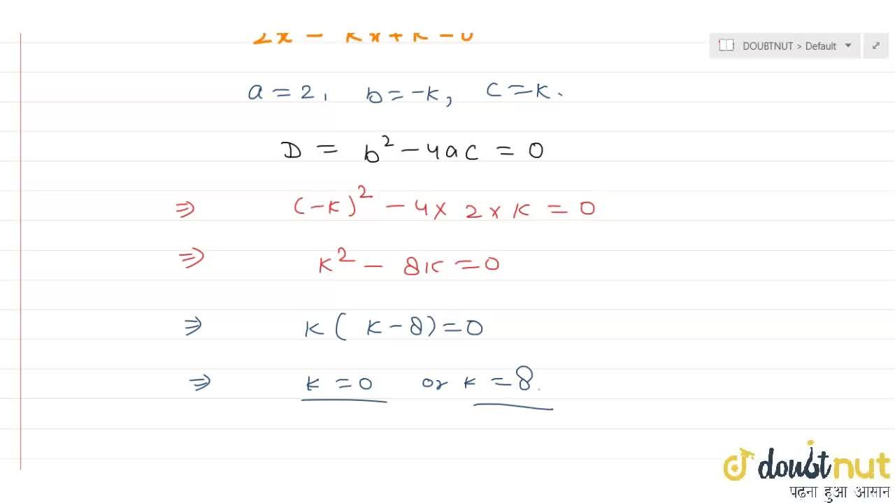 Solution for Value(s) of k for which the quadratic equation