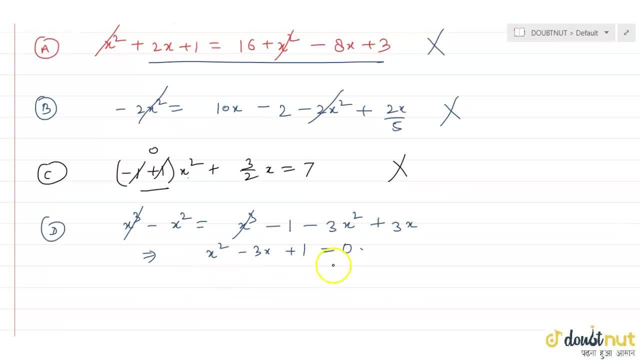 Solution for Which of the following is a quadratic equation?