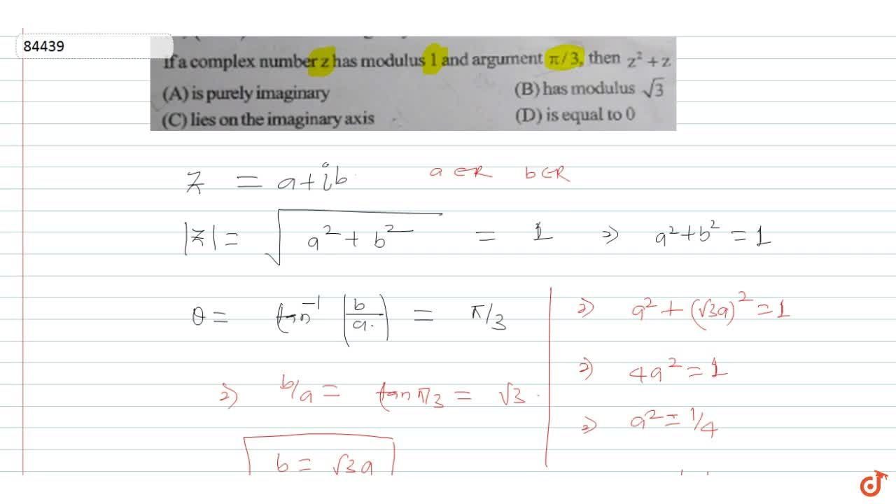 Solution for  Ifa complex number z has modulus 1 and argument