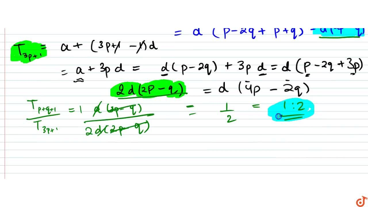 Solution for  151. If (P+1)th term of A.P. is twice the (q+1)th