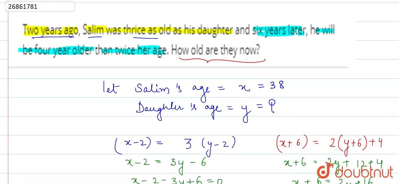 Solution for Two years ago, Salim was thrice as old as his daug