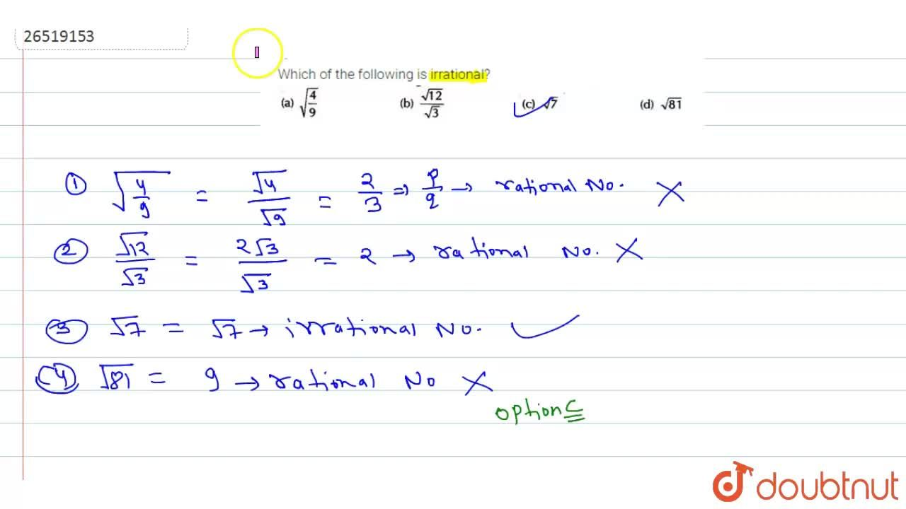 Solution for Which of the following  irrational ?