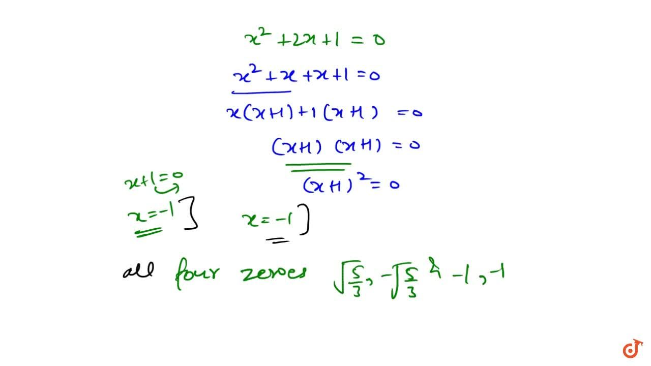 Solution for Obtain all the zeros of the polynomial  f(x)=3x^4