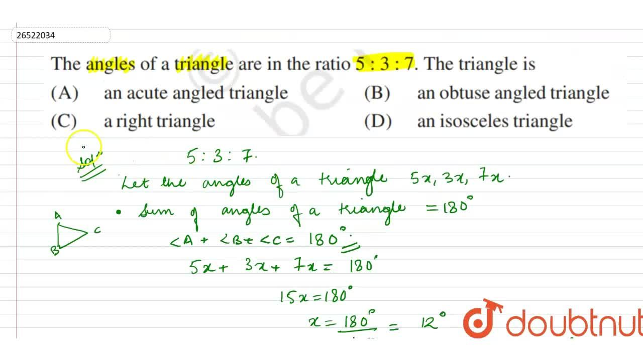 Solution for If the angles are in the ratio 5 : 3 : 7, then t