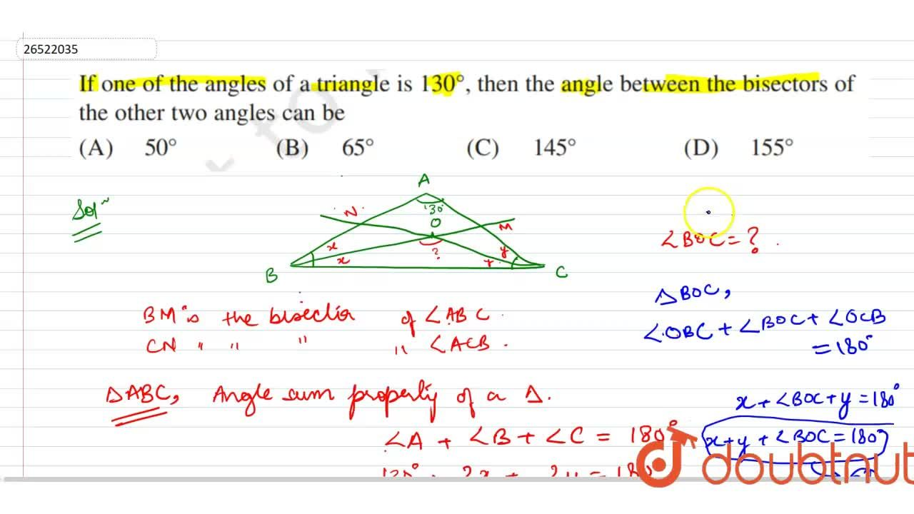 Solution for If one of the angles of a triangle is 130^(@) ,
