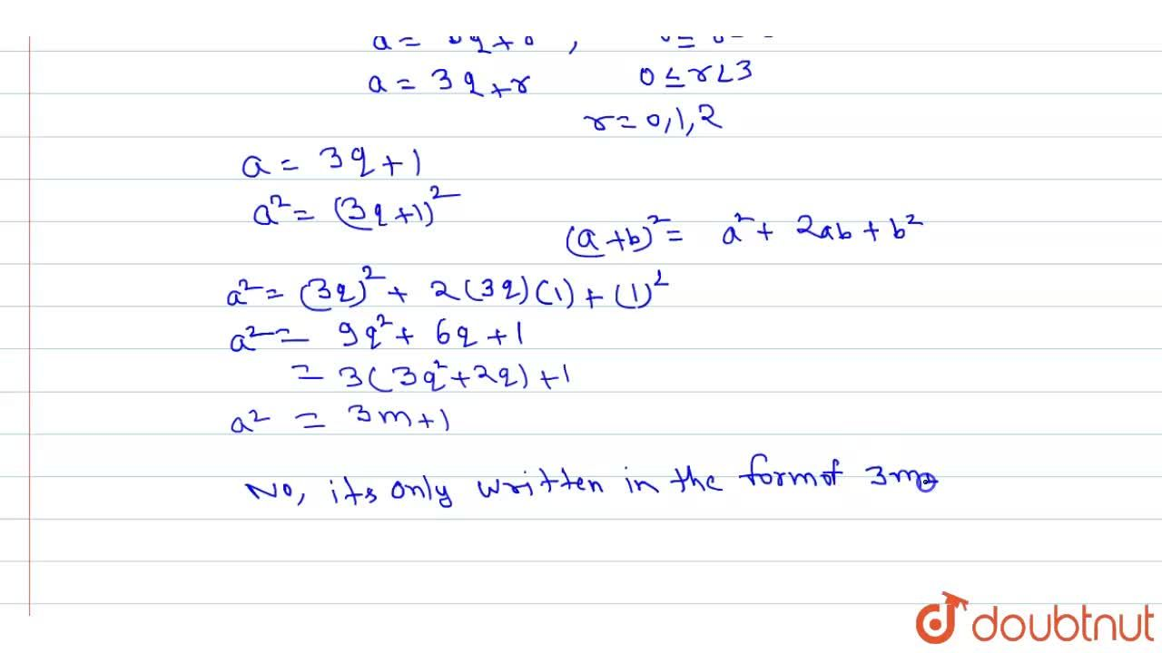 Solution for A positive integer is the form of 3q+1 q, being a