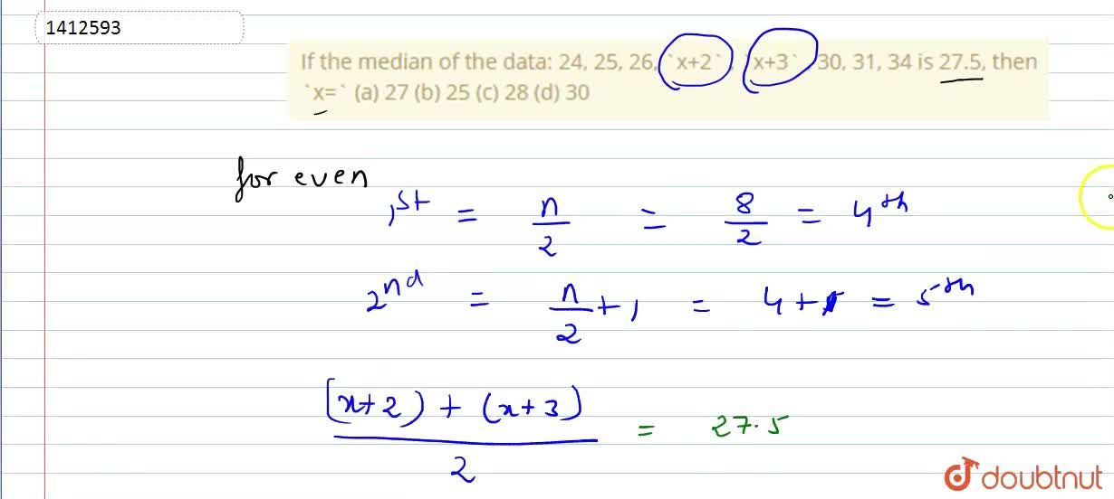 Solution for If the median of the data: 24, 25, 26, x+2 , x+