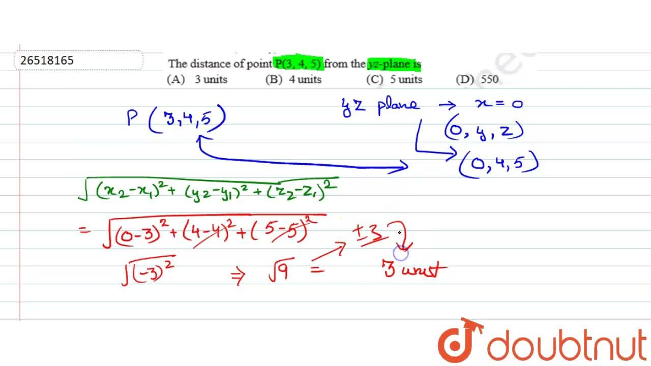 Solution for The distance of point p(3,4,5) from the YZ- plane