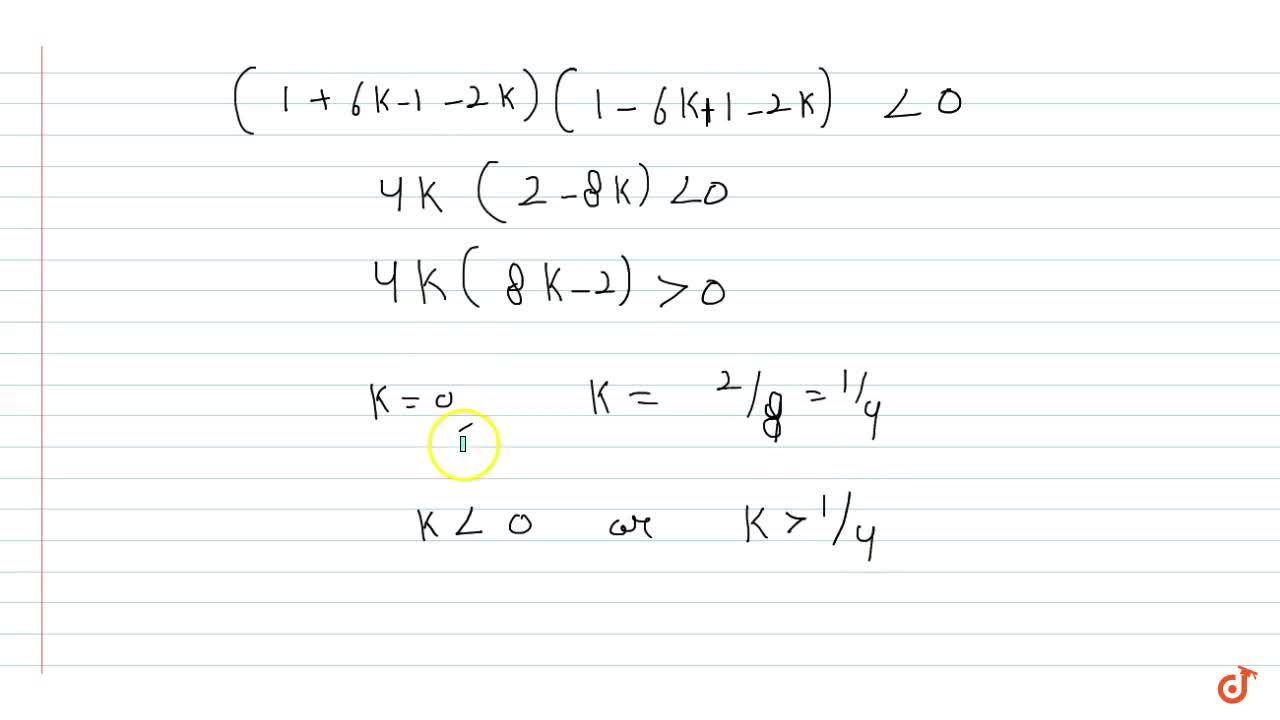 Solution for  find all the possible values of k for which exact