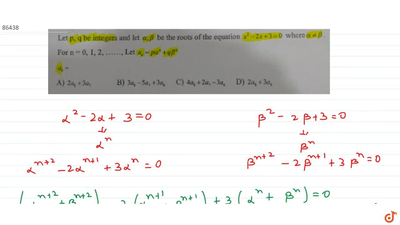 Solution for  Let  p, q be integers and let alpha,beta be t