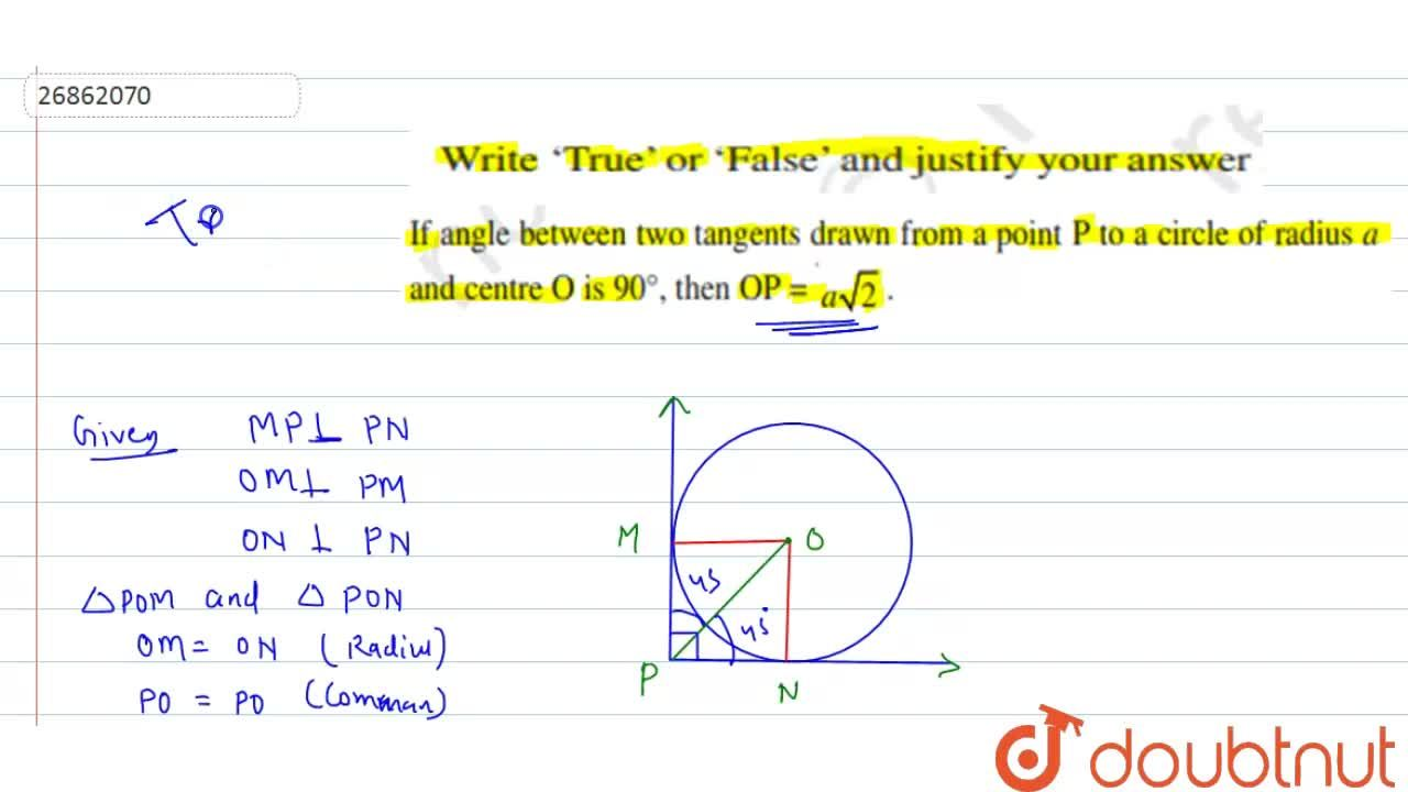 Solution for Write true or false and state reason<br>If angle b