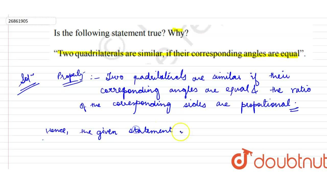 """Solution for Is the following statement true? Why? """"Two quadril"""