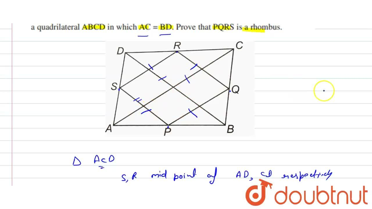 Solution for P, Q ,  R and S are respectively the mid-points of