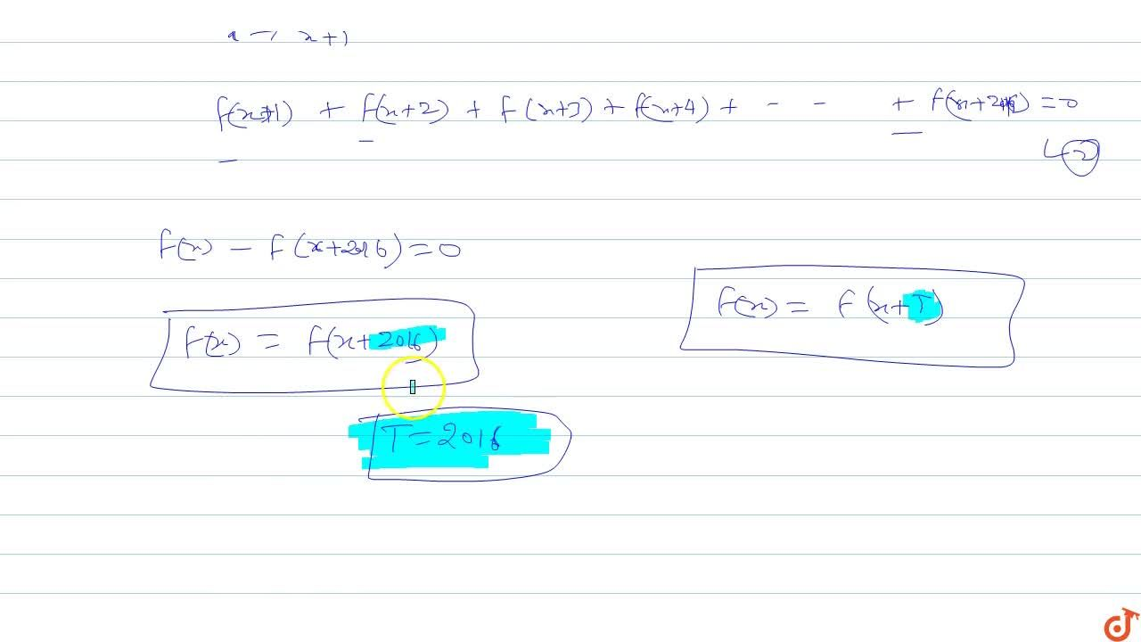 Solution for Let f be a function satisfying  f(x) + f(x + 1) +