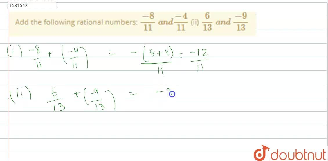 Solution for Add the following rational   numbers: (-8),(11)\