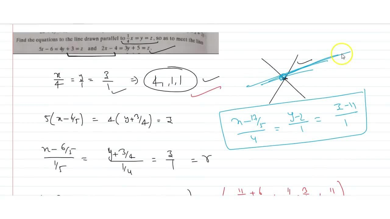 Solution for  Find the equations to the line drawn parallel to