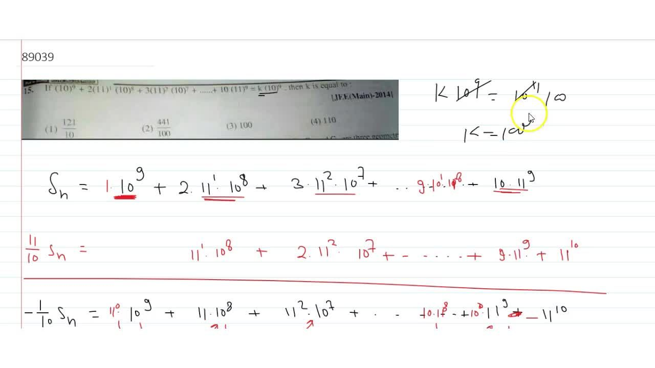 Solution for  if 10^9+2*11^1*10^8+3*11^2*10^7+................