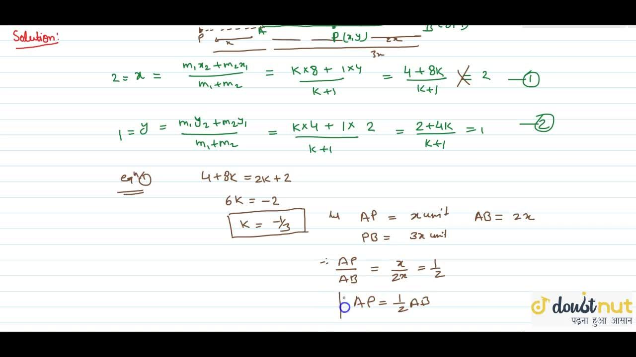 Solution for if A(2,1) cuts line P(2,1) and B(8,4) then