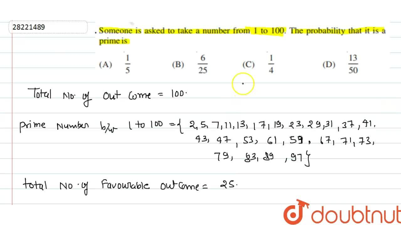 Solution for Someone is asked to take number from 1 to 100. The