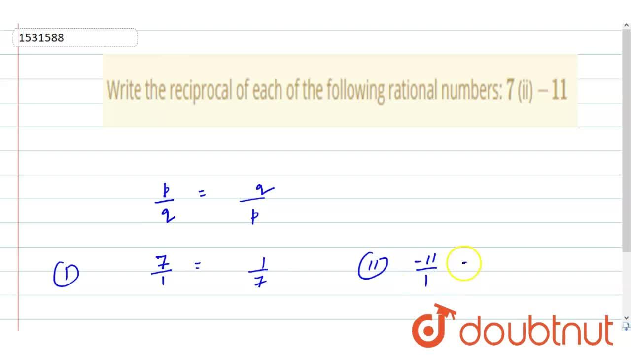 Solution for Write the reciprocal of   each of the following r