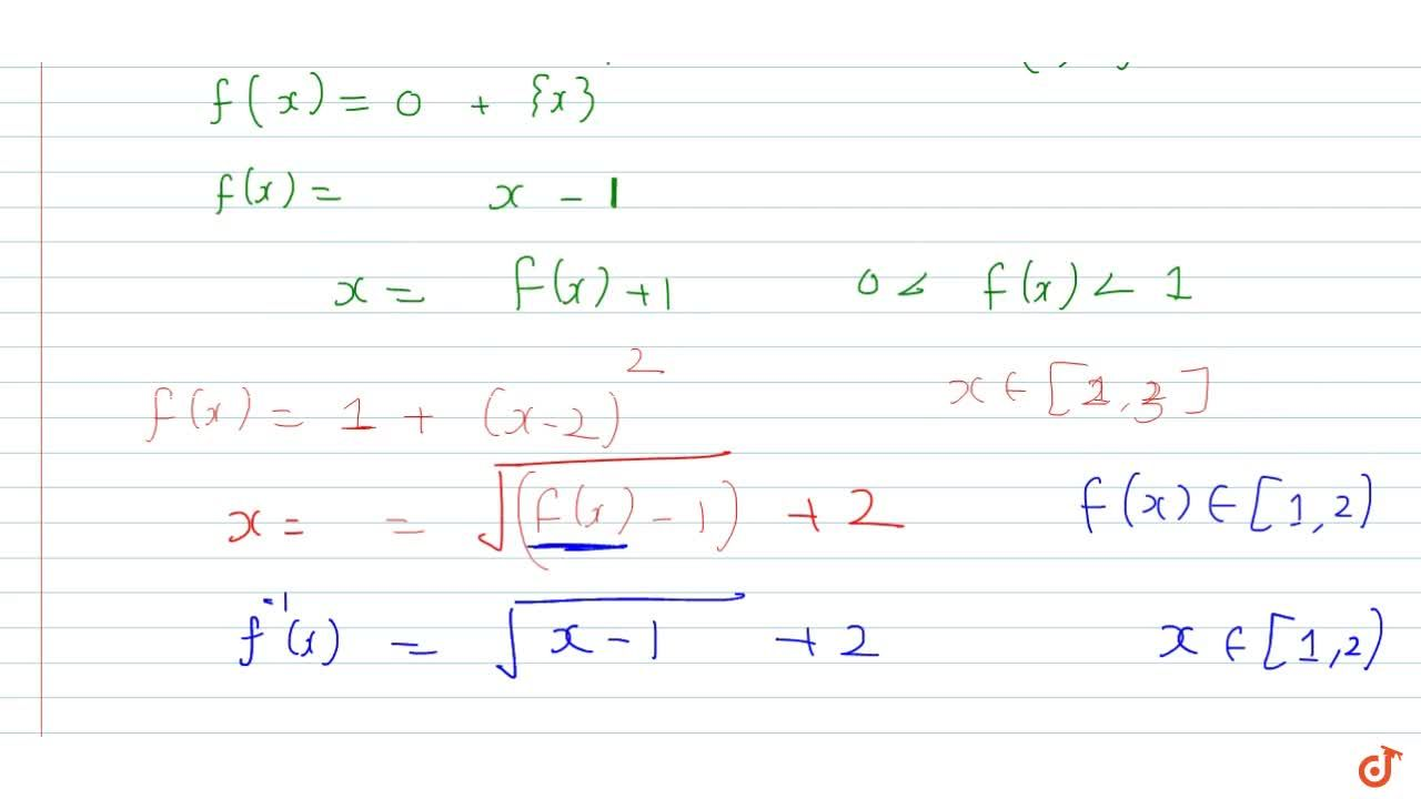 f(x) = [x-1] + {x)^{x}, x in (1,3), then  f^-1(x) is- (where [.] denotes greatest integer function and (J denotes fractional part function)
