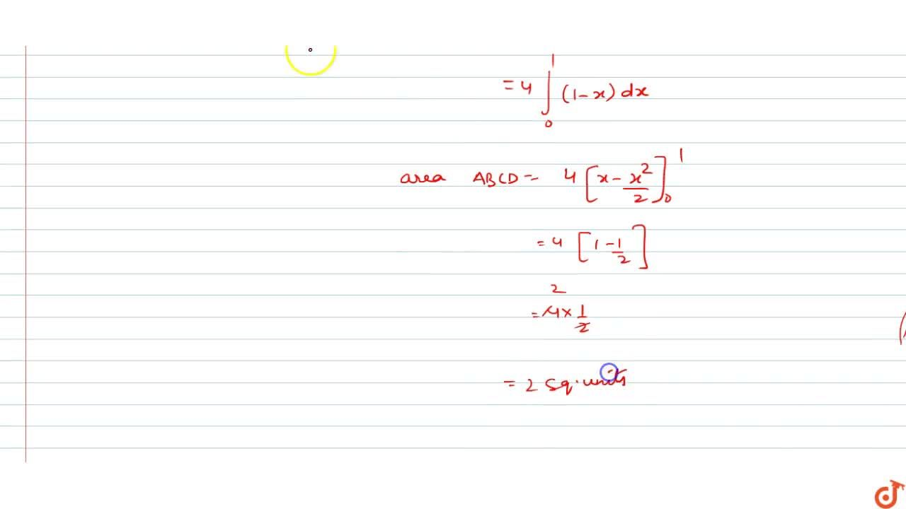 Solution for Using the method of integration find the area boun