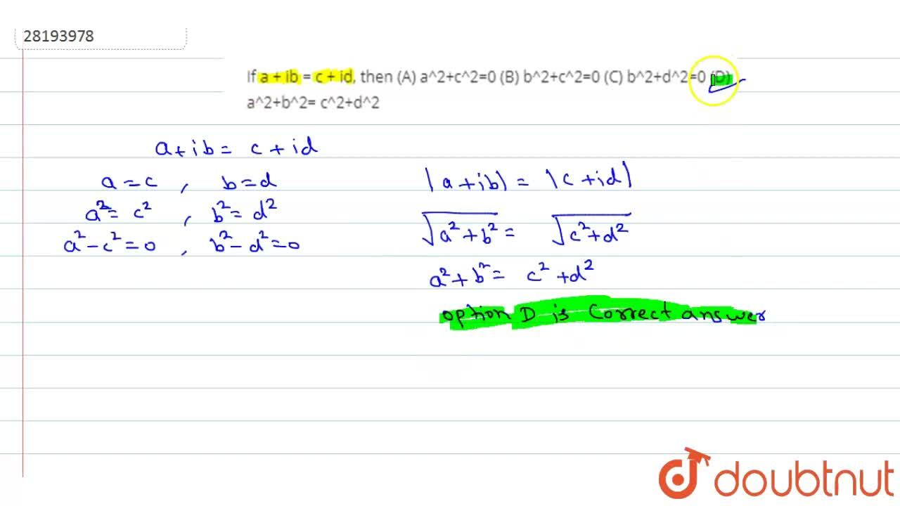 Solution for If a + ib = c + id, then