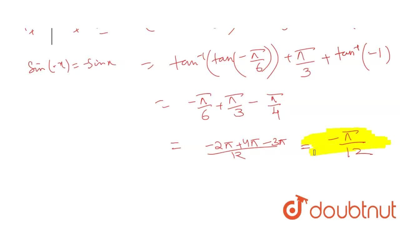 Solution for Find the value of tan^(-1)(-1,(sqrt(3)))+cot^(-1)