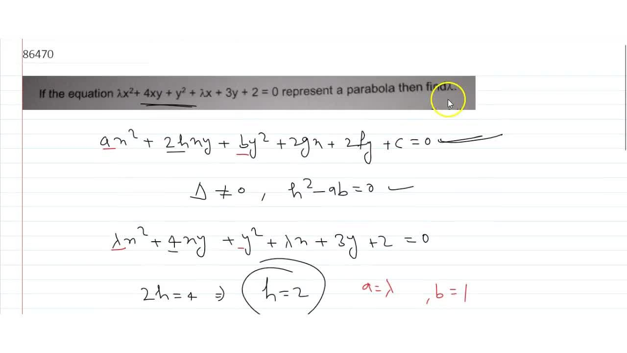 If the equation lambdax^2+ 4xy + y^2 + lambdax + 3y + 2 = 0 represent a parabola then find lambda.