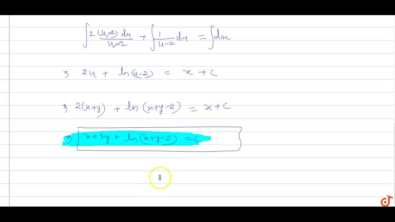 Solution for  Solve : (x+y-1)dx + (2x + 2y-3)dy=0.