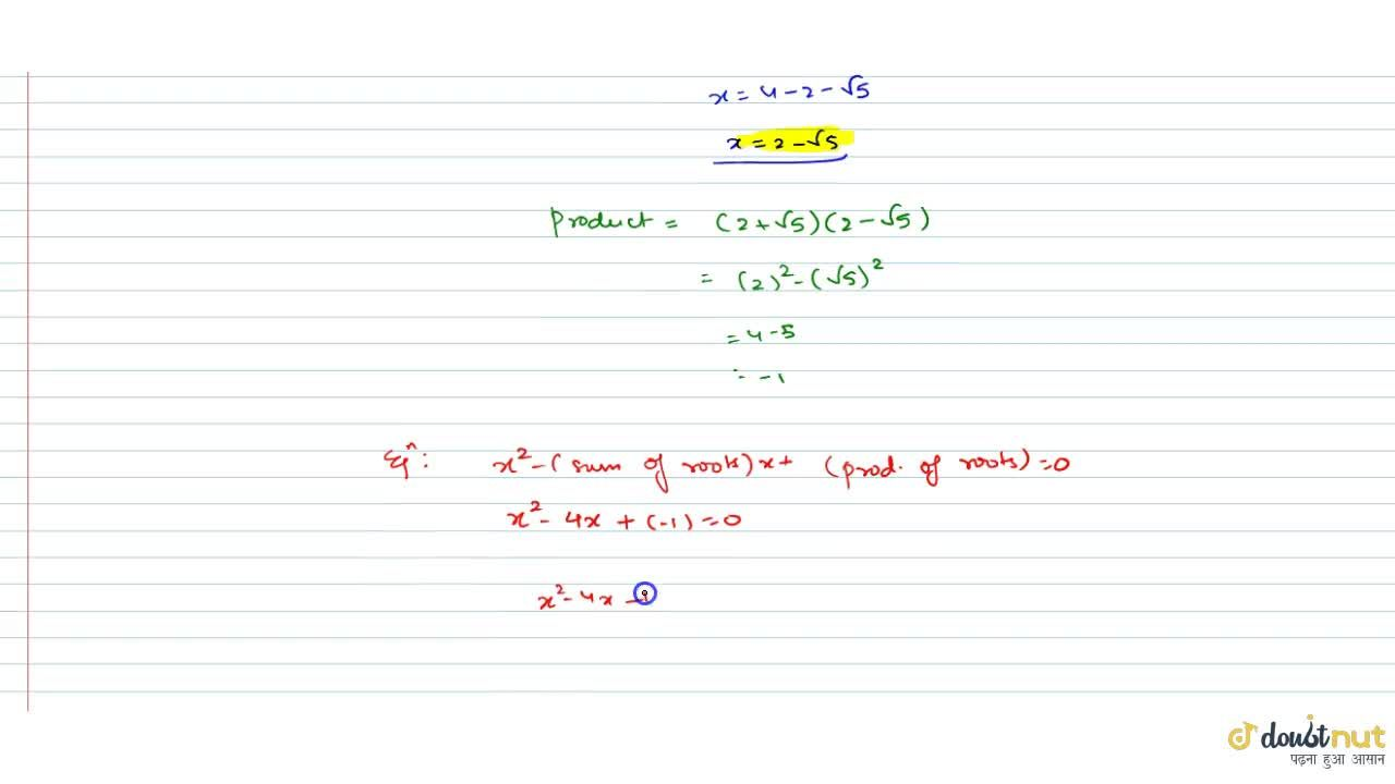 Solution for A quadratic polynomial,one of whose zeroes is 2+s