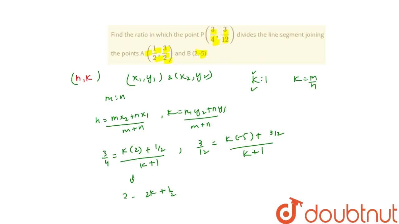 Solution for Find the ratio in which the point P((3),(4),(3),(
