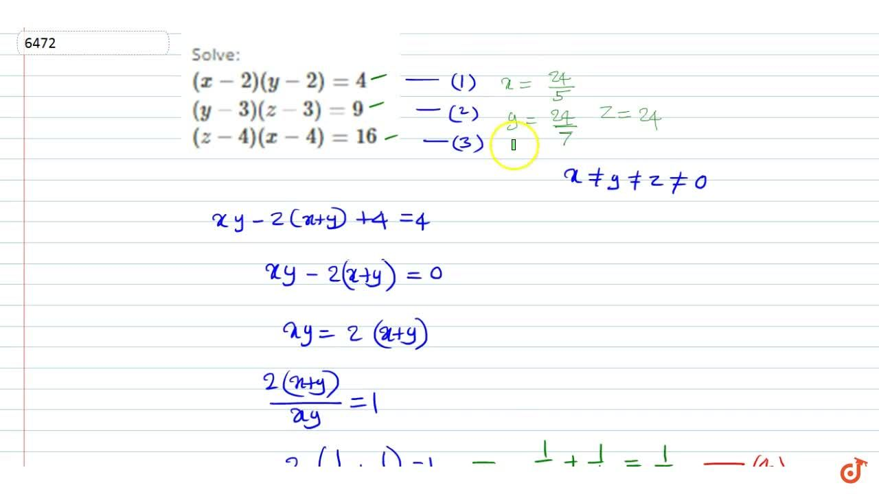 Solution for  Solve: <br> (x-2)(y-2)=4 <br> (y-3)(z-3)=9