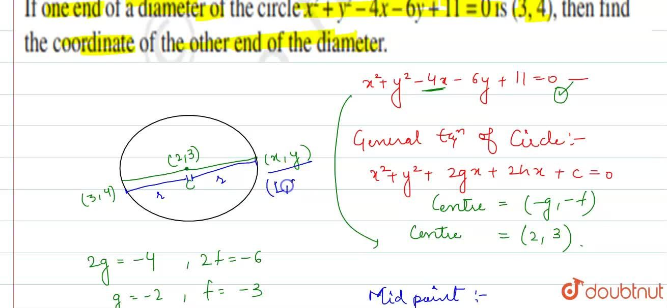 Solution for If one end of a diameter of the circle x^(2) + y^
