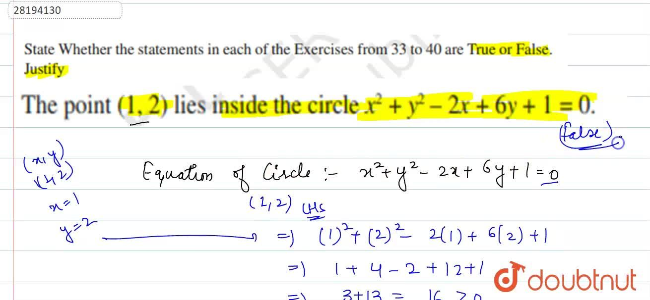 Solution for The point (1,2) lies inside the circle x^(2)+y^(2