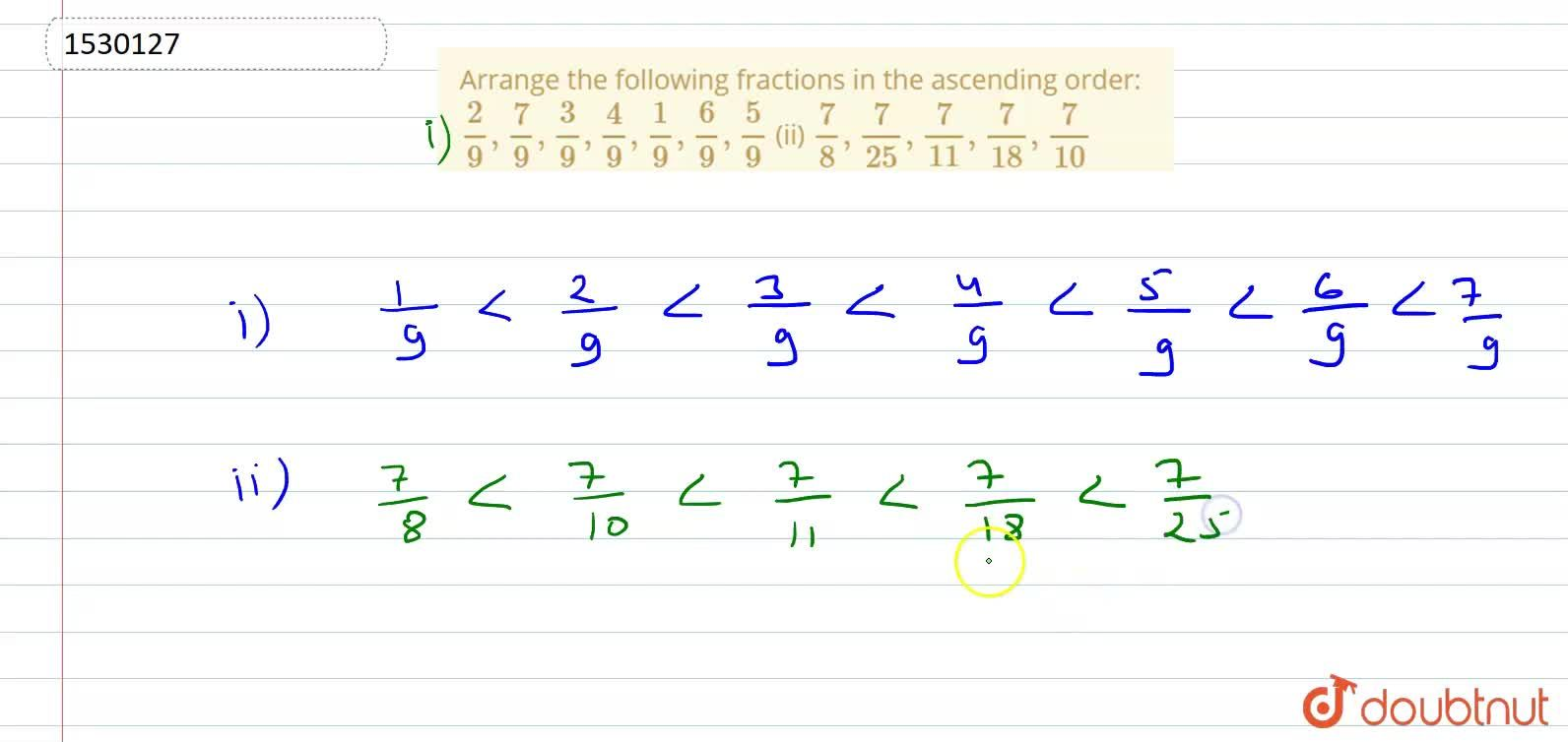 Solution for Arrange the following fractions in the   ascending
