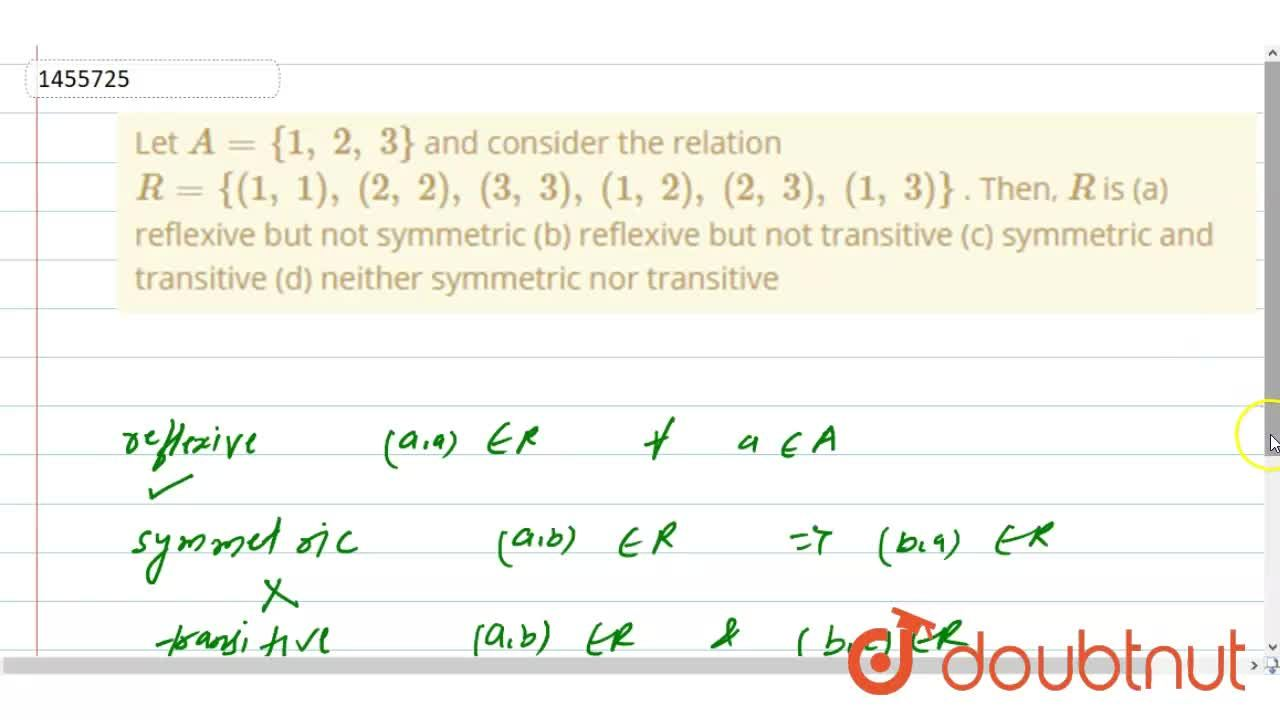 Solution for Let A={1,\ 2,\ 3} and consider the relation R={