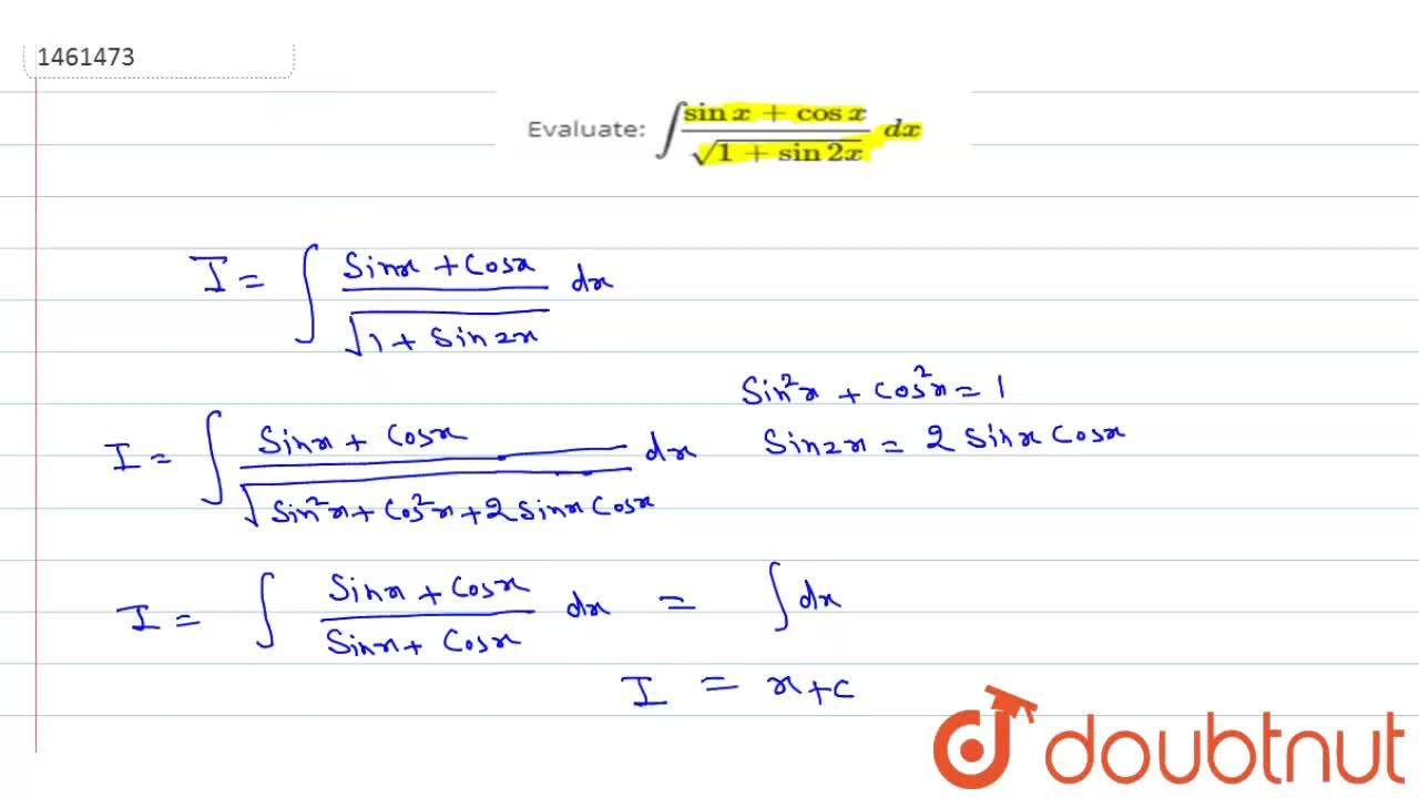 Solution for Evaluate: int(sinx+cosx),(sqrt(1+sin2x))\ dx
