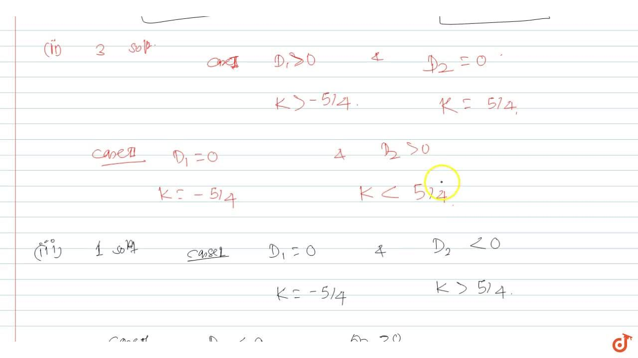 Find values of k for which the equation |x^2-1] + x = k has (i) 4 solution (ii) 1 solution (ii) 3 solutions (iv) 2 solutions