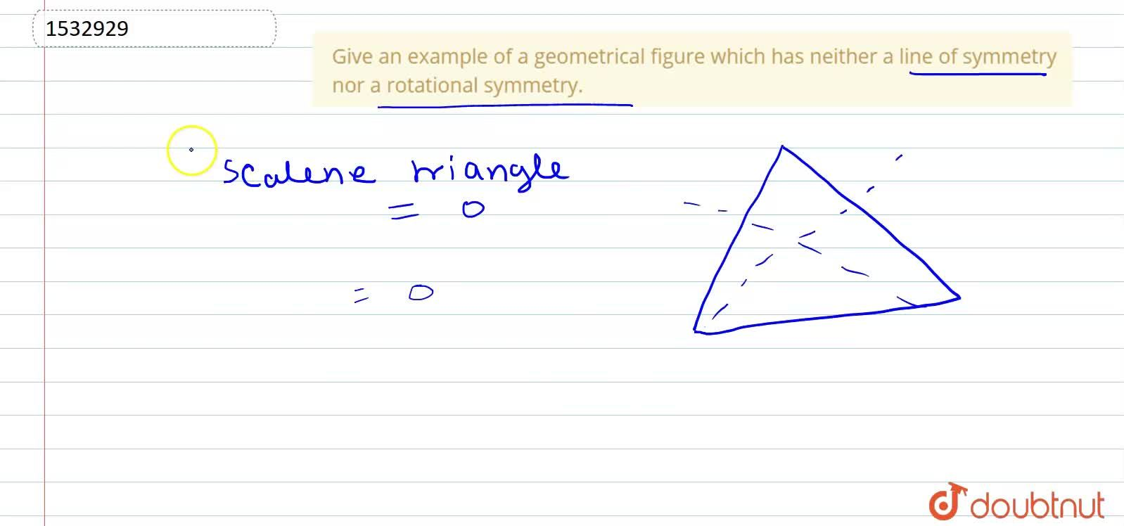 Solution for Give an example of a   geometrical figure which h