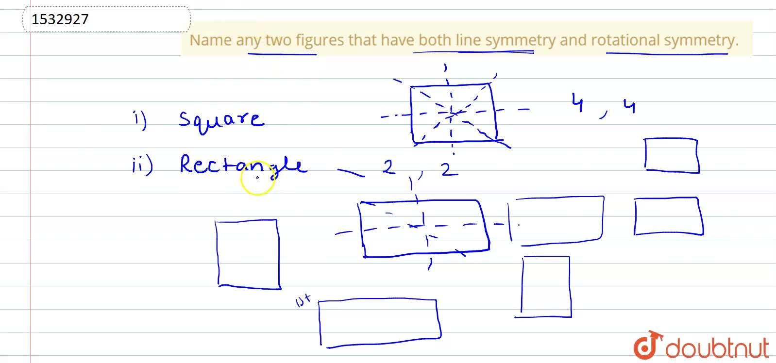 Solution for Name any two figures that   have both line symmet